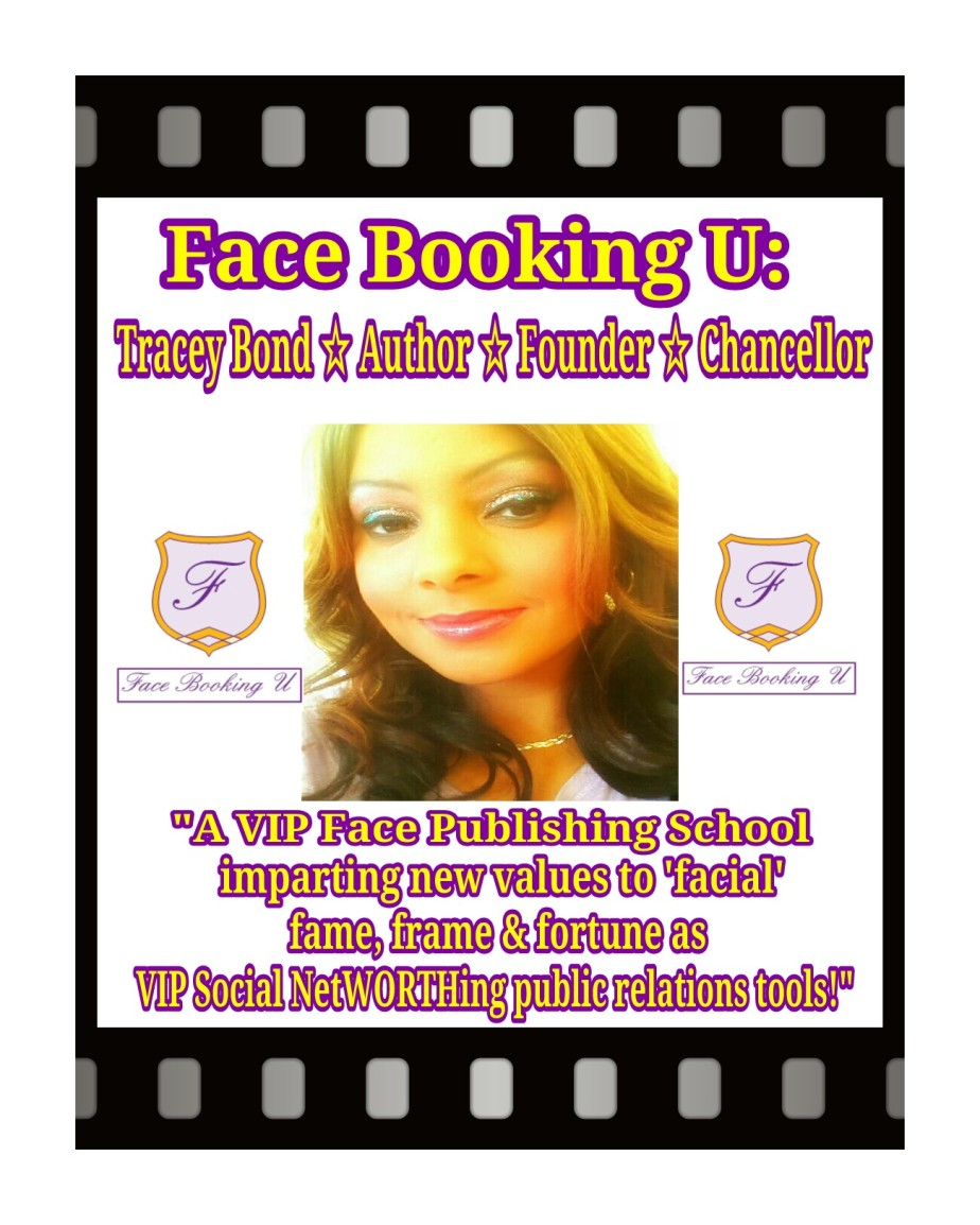 "Chicago's Rising Business Star & Cosmetologist-Esthetician, Tracey Bond Publishes BRAND New Hybrid Textbook on the value of Face 'Book' Publishing as VIP (PR) Public Relations ""Social NetWORTHing"" Tools!"