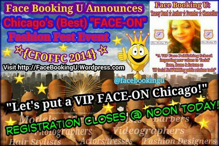 """I think your whole life shows in your face and you should be proud of that.""~Lauren Bacall ☆☆☆•○•Contestant REGISTRATION Entries: @FaceBookingU's#Chicago (Best) #FACE-ON Fashion Fest #Contest 2014 Accepted until #NOON #TODAY•○•☆☆☆"