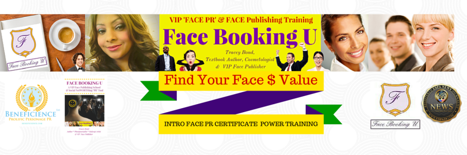 REGISTER NOW for FACE BOOKING U's 1/2 Day Intro To FACE PR/FACE PUBLISHING Training on Wednesday NOVEMBER 11th 2015 at BRIO (YorkTown Mall/Lombard, IL)