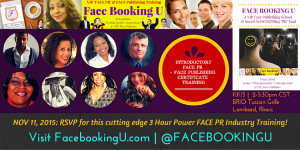 "November 11th, 2015 1/2 day Intro to FACE PR Certificate Training by Tracey Bond Author of ""FACE BOOKING U..."""