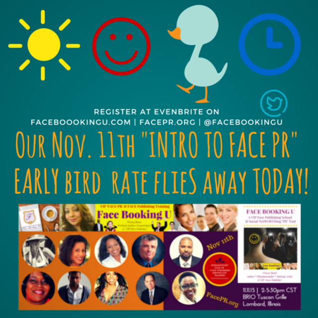 #EarlyBird Reg. Flies Away Today 11/11 Intro To #FacePR FacePR.org #PR