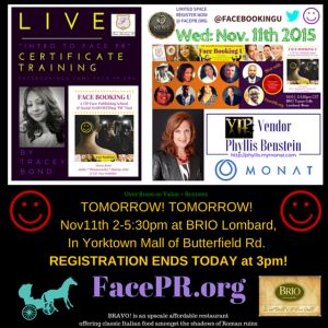 REGISTRATION ENDS TODAY FOR TOMORROW's EVENT! REGISTER NOW at: http://www.eventbrite.com/e/face-booking-u-intro-to-face-pr-face-publishing-certificate-training-tickets-19123848947