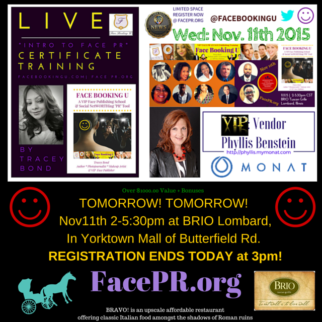"""Tomorrow's Niche PR Industry GAME-CHANGING Nov11th """"IntroToFacePR"""" PR Industry Registration ENDS TODAY at 3pmCST!"""