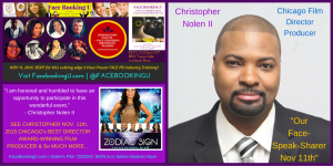 "Award-winning Film Producer & Director: Christopher Nolen II says ""I am honored and humbled to have an opportunity to participate in this wonderful event."""